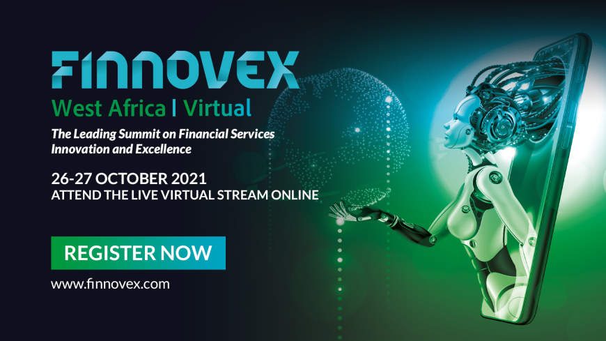 Top 5 Reasons to Attend Finnovex West Africa Summit – 26th & 27th October 2021